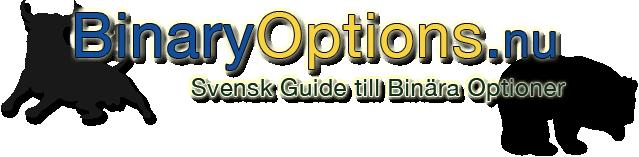 Binära Optioner - Svensk Guide Till Handel Med Binära Optioner | Binary Options.nu