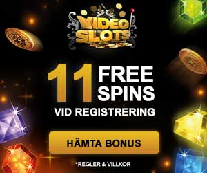 11 Free spins on Video Slots