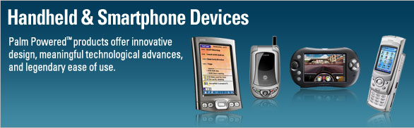 Palm Powered products offer innovative design, meaningful technological advances, and legendary ease of use.
