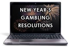 New Years Gambling Resolutions